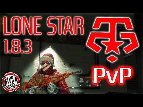 THE DIVISION / LONE STAR / PVP / 1.8.3