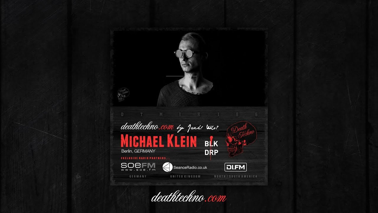 DTMIX186 - Michael Klein [Berlin, GERMANY] - Death Techno