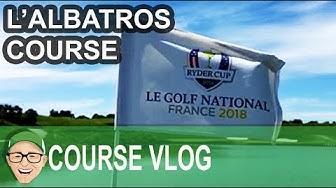 Le Golf National L'Albatros Course