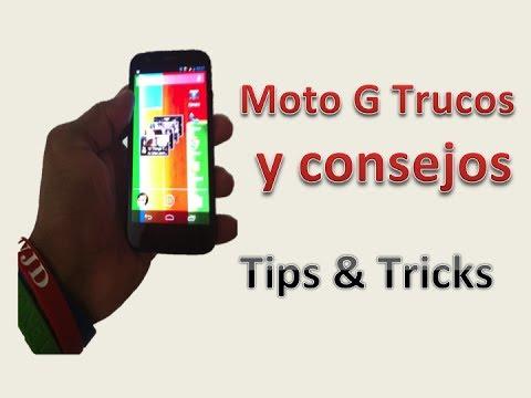 Moto G: Trucos y consejos,Tips & Tricks