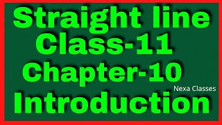 Introduction Chapter 10 (Straight Lines) Class 11 (NCERT MATHS)