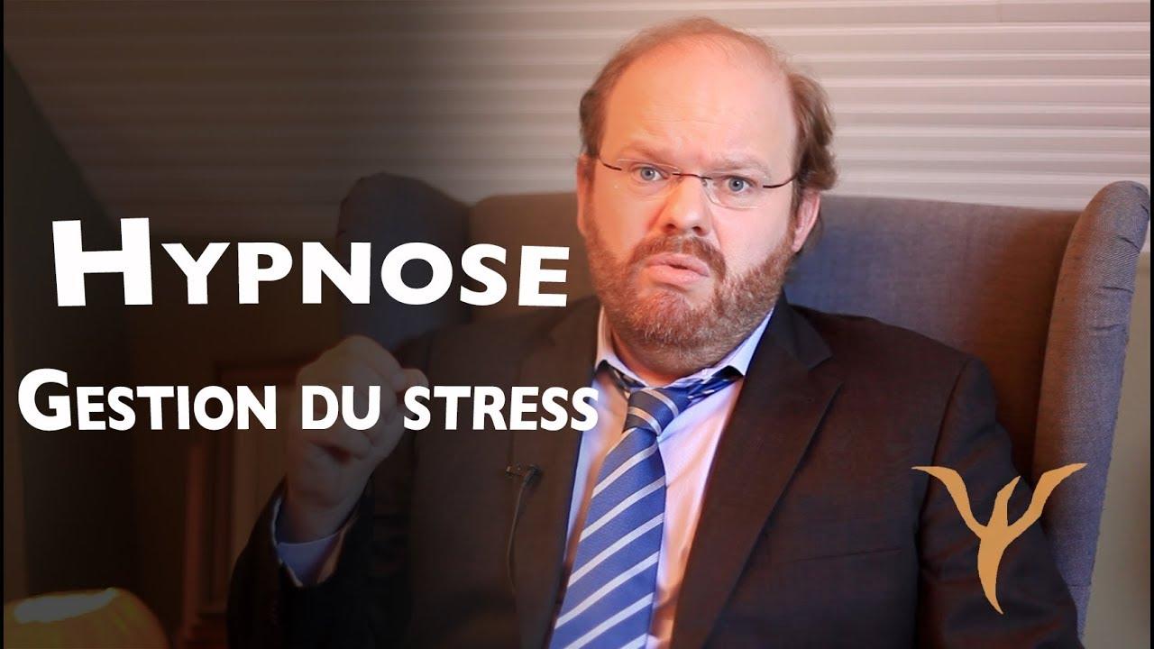 hypnose   g u00e9rer le stress ou comment apprendre  u00e0  u00eatre