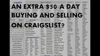 How To Make A Full-time Living Buying And Selling On Craigslist