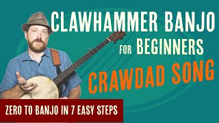Beginner Clawhammer Banjo Crash Course - Crawdad Song