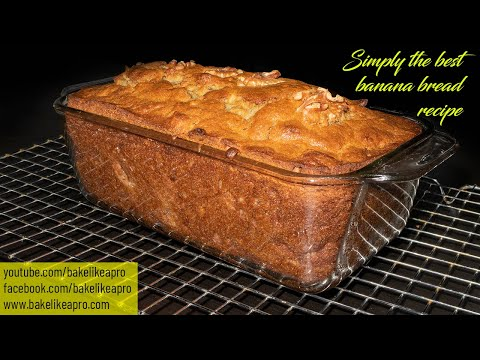 Simply The Best Banana Bread Recipe - It's EASY TOO !