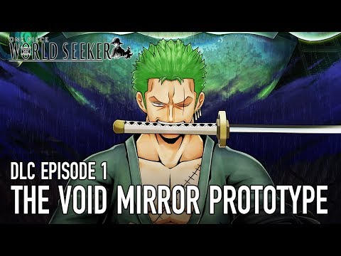 One Piece World Seeker: in arrivo Episode 1: The Void Mirror Prototype che ci metterà nei panni di Zoro
