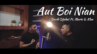 Aut Boi Nian - Toba Dreams Soundtrack (Cover by David Sijabat Ft. Mario G. Klau)