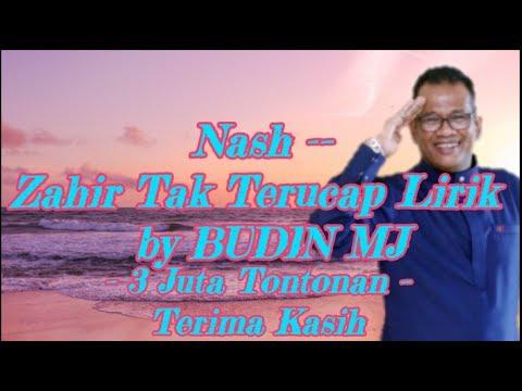 Nash  Zahir Tak Terucap Lirik by BUDIN MJ