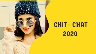 CHIT CHAT - 2020 SAMREEN ALI