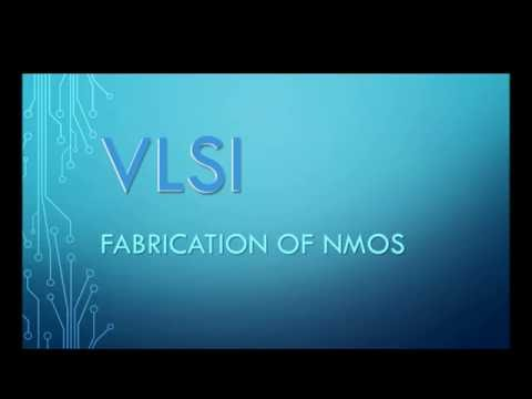 VLSI Fabrication of NMOS