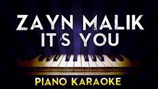 ZAYN - iT's YoU | Lower Key Piano Karaoke Instrumental Lyrics Cover Sing Along