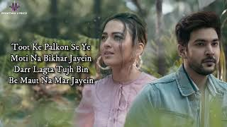 Fakira (LYRICS) - Amit Mishra | Shivin Narang | Tejasswi Prakash | Latest Hindi Songs 2021