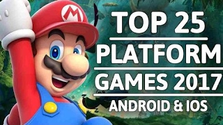 Top 25 Android & iOS PLATFORM Games 2017 (24 Offline) game offline Channel