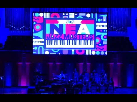 2017 NEA Jazz Masters Tribute Concert Webcast