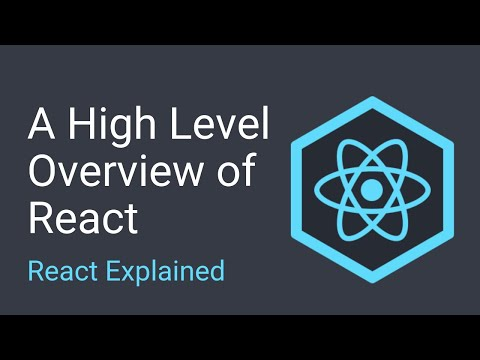 A High Level Overview of React