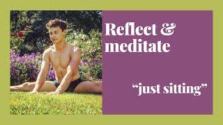 """Just Sitting"" Meditation"