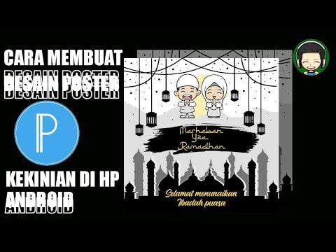 Cara membuat desain poster Puasa Ramadhan di Hp Android ...
