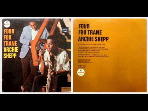 Archie Shepp - Cousin Mary (J. Coltrane)