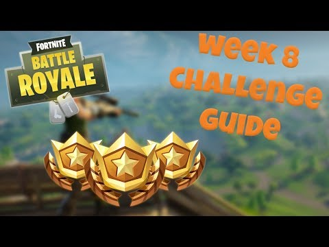 How To Complete All Fortnite Week 8 Challenges Fast Amp E