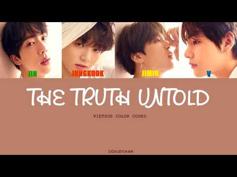 [VIETSUB] THE TRUTH UNTOLD - BTS 방탄소년단 feat. Steve Aoki (Love yourself