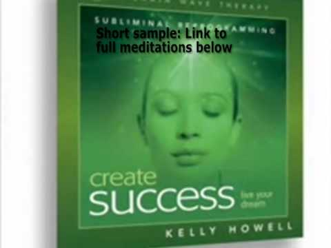 BrainSync Create Success 2 Kelly Howell Eliminate Self-Sabotage Negative Thinking
