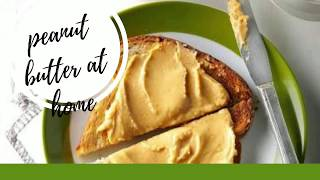 #Peanutbutter Simplest way to make peanut butter at home😍😍😍 ||Delicious ||Supertasty ||Healthy