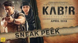 KABIR Sneak Peek | Dev | Rukmini Maitra | Aniket Chattopadhyay | Indraadip Dasgupta | April 2018