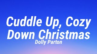 Play Cuddle Up, Cozy Down Christmas