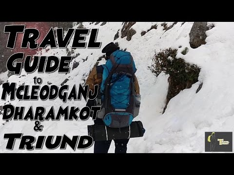 Travel guide to Mcleodganj, Dharamkot and Triund.