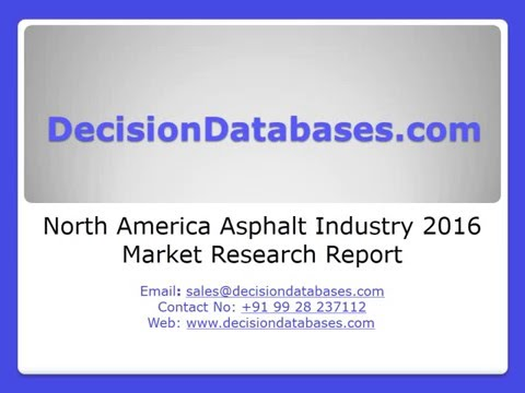 North America Asphalt Industry 2016 Market Research Report