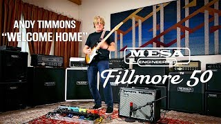"""Fillmore™ 50 1x12 Combo:  Andy Timmons – """"Welcome Home"""""""