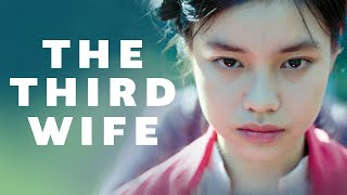The Third Wife - Official U.S. Trailer