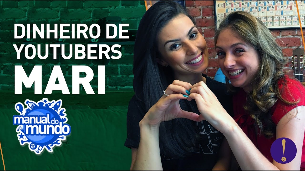 DINHEIRO DE YOUTUBER - Mari | Manual do Mundo - YouTube