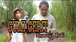 Gumi Gerit /Cerita si kupit / Anarky Bali / Lawak Bali/
