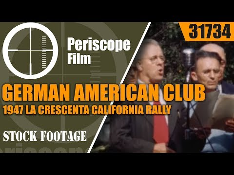 GERMAN AMERICAN CLUB   1947 LA CRESCENTA CALIFORNIA  RALLY HOME MOVIE  31734