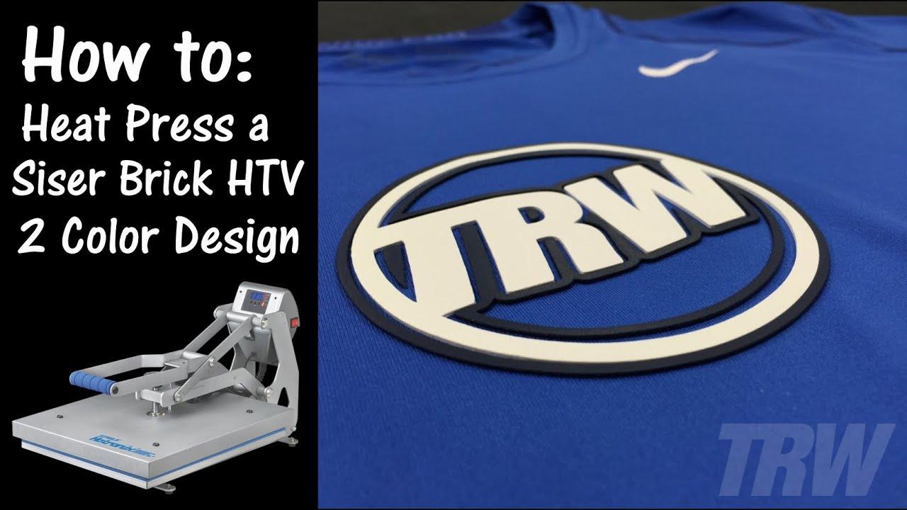 Create A Custom Logo 2 Color Shirt With Siser Brick Htv