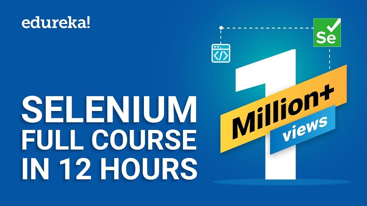 Download Selenium Full Course - Learn Selenium in 12 Hours | Selenium Tutorial For Beginners | Edureka