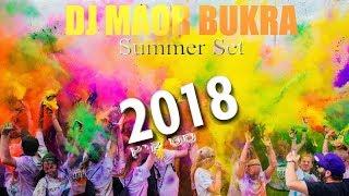SUMMER SET - סט קיץ 2018 | DJ Maor Bukra