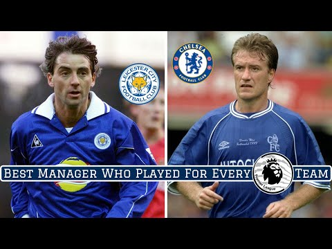 Best Manager Who Used To Play For EVERY Premier League Team