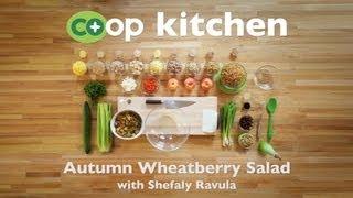 Autumn Wheatberry Salad: Co+op Kitchen