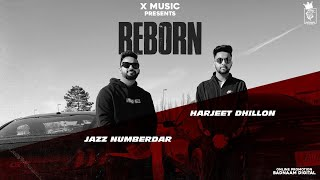 Reborn (Harjeet Dhillon, Jazz Numberdar) Mp3 Song Download