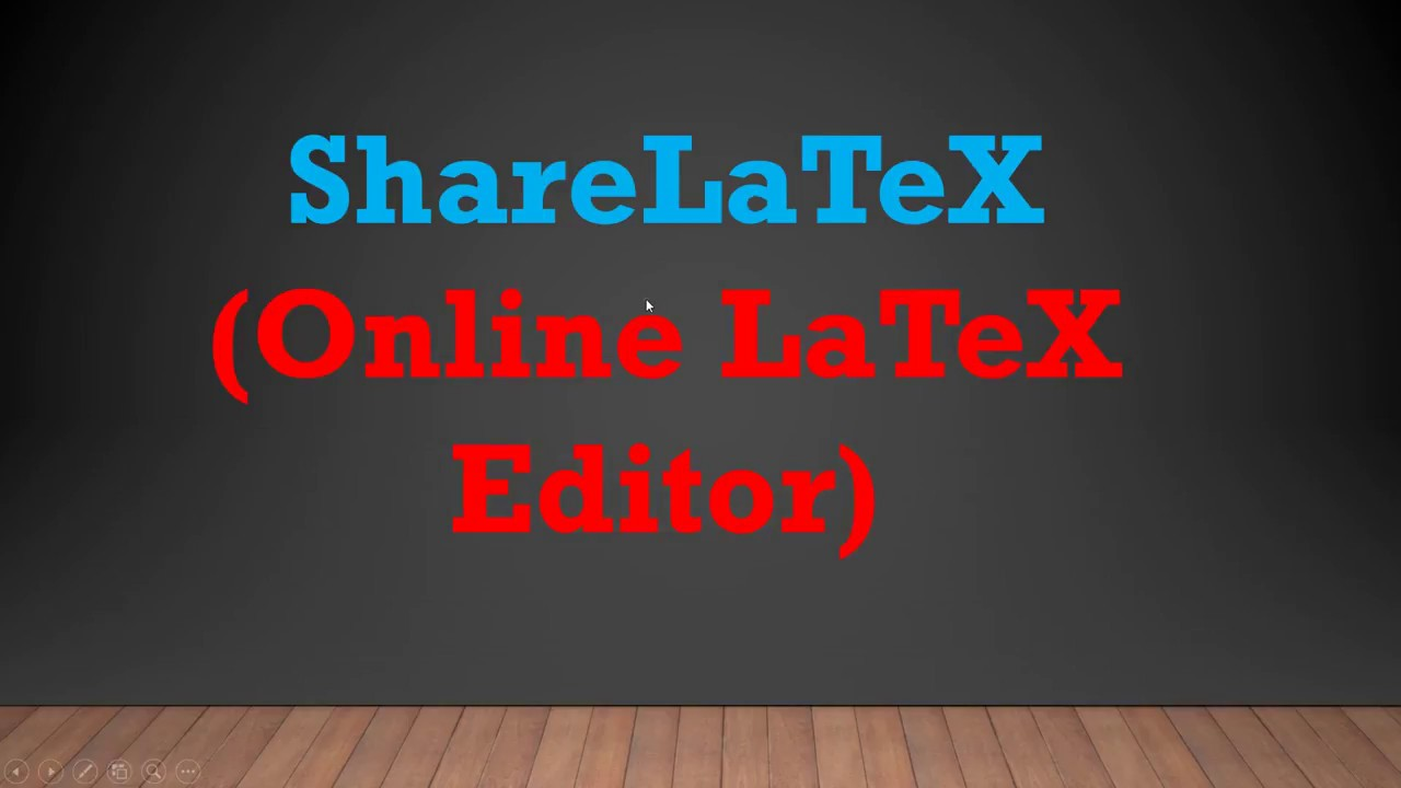 How to use ShareLatex (Online Latex Editor) ? - YouTube