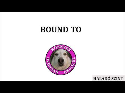 BOUND TO
