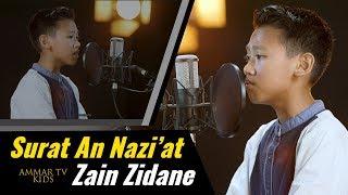 Surat An Nazi'at   Zain Zidane Berumur 12 Tahun