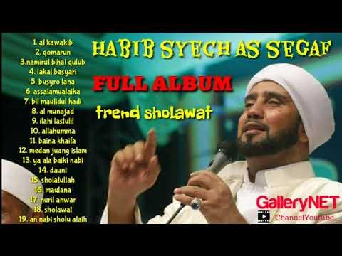 HABIB SYECH AS SEGAF [ FULL ALBUM ] SHOLAWAT NABI