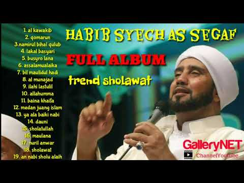 HABIB SYECH AS SEGAF [ FULL ALBUM ] SHOLAWAT NABI