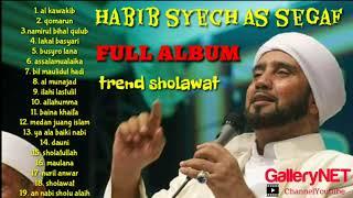 HABIB SYECH AS SEGAF FULL ALBUM SHOLAWAT NABI