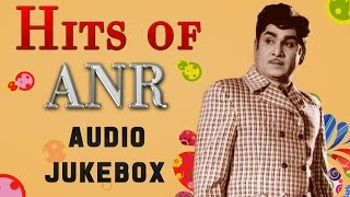 Hits of ANR Jukeox | Best Telugu Songs Collection | Old Melodies Telugu Songs