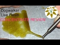 Dogwalker Live Resin Concentrate Review