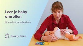 Oefening: 'Leer je baby omrollen' bij een voorkeurshouding links - Skully Care
